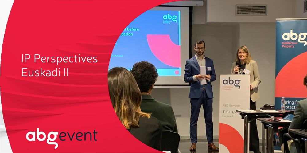 La protección de la innovación y su gestión protagonizan el segundo Seminario de ABG IP Perspectives Euskadi