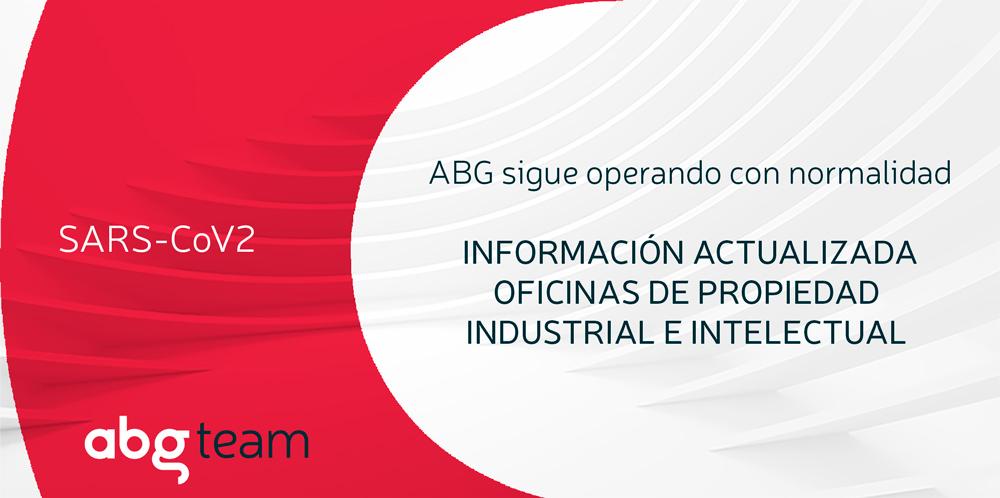 COVID-19: ABG IP opera con normalidad. Información Oficinas de Propiedad Industrial e Intelectual