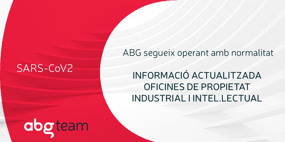 COVID-19: ABG IP opera amb normalitat. Informació Oficines de Propietat Industrial i Intel.lectual