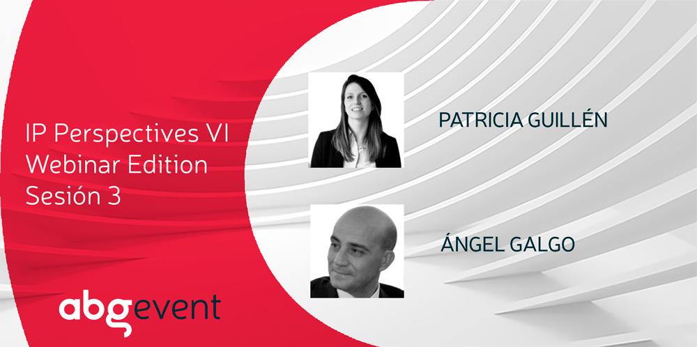 Juzgar infracciones de patente y la protección de la propiedad industrial en ferias y congresos, temas con los que se cierra IP Perspectives Webinar Edition