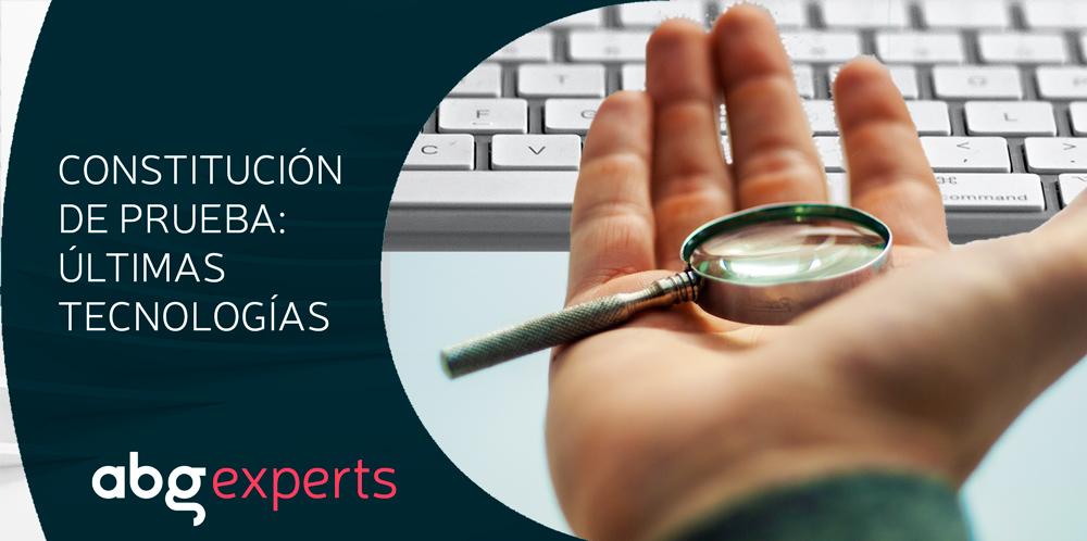 La importancia de la preconstitución de prueba frente a la infracción de derechos de PI y know-how: últimas tecnologías probatorias