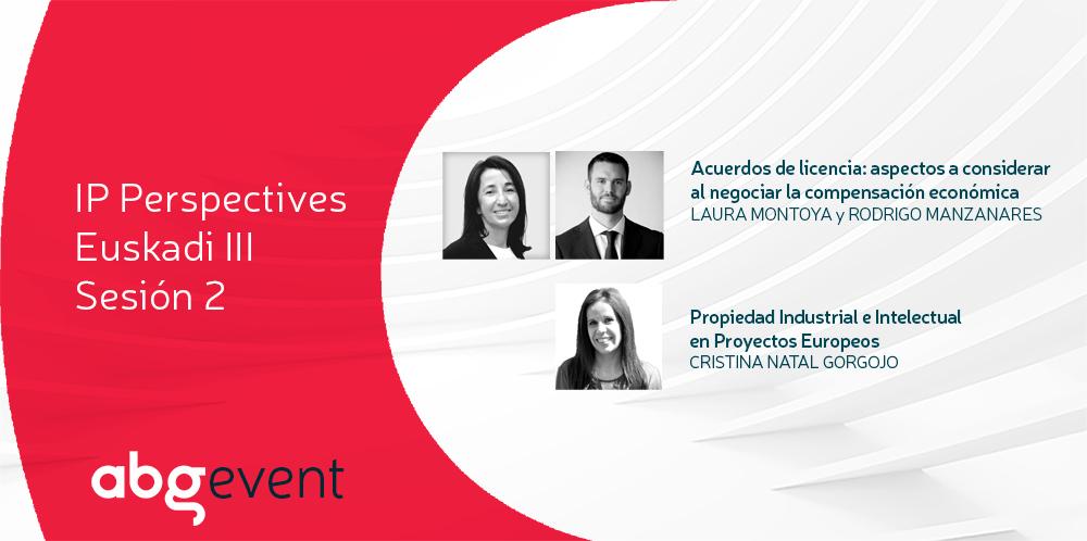 La negociación de acuerdos de licencia y la propiedad industrial en proyectos europeos cierran IP Perspectives Euskadi III