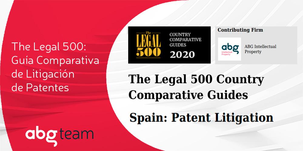 ABG IP representa a España en la Guía sobre Litigación de Patentes de The Legal 500