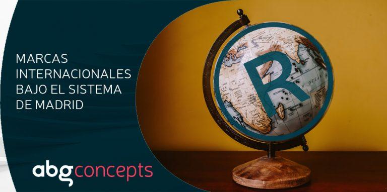 Registrar marcas internacionales bajo el Sistema de Madrid